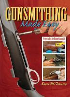 Gunsmithing Made Easy PDF