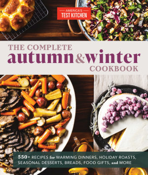 The Complete Autumn and Winter Cookbook