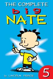 The Complete Big Nate: #5