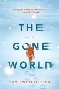 The Gone World Book