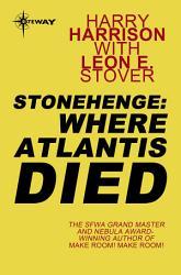 Stonehenge Where Atlantis Died Book PDF