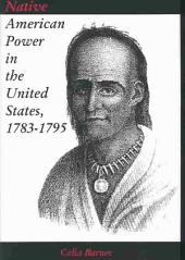 Native American Power in the United States, 1783-1795