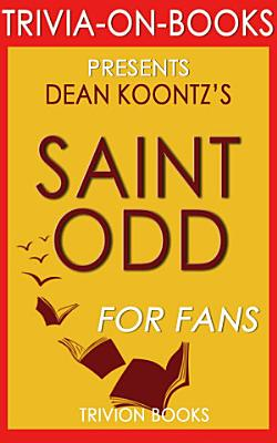 Saint Odd  A Novel by Dean Koontz  Trivia On Books