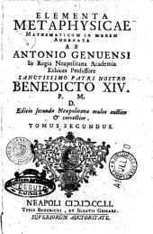 Elementa metaphysicae mathematicum in morem adornatorum ab Antonio Genuensi ..
