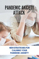 Pandemic Anxiety Attack