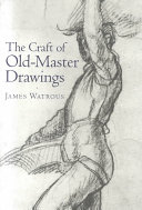 The Craft of Old-master Drawings