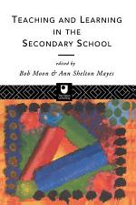 Teaching and Learning in the Secondary School