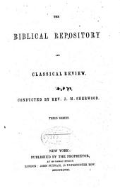 The Biblical Repository and Classical Review
