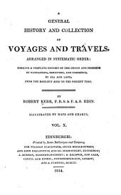 A General History and Collection of Voyages and Travels: Volume 10