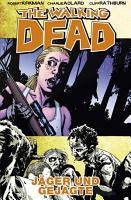 The Walking Dead 11  J  ger und Gejagte PDF