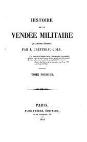 Histoire de la Vendée militaire: Volume1