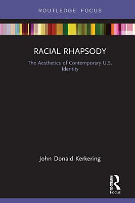 Racial Rhapsody