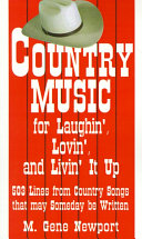 Country Music for Laughin, Lovin and Livin It Up