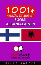 1001+ harjoitukset suomi - albanialainen