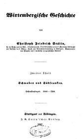 Wirtembergische Geschichte: von der Urzeit bis 1268, Band 2