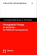 Demographic Change in Germany   Its Political Consequences PDF