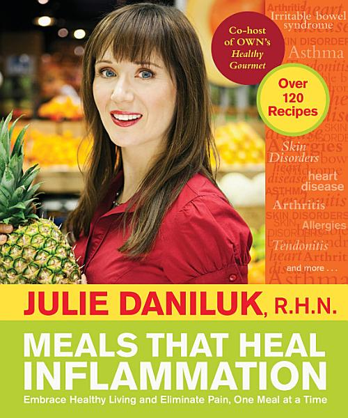 Download Meals that Heal Inflammation Book