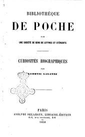 Curiosités biographiques par Ludovic Lalanne