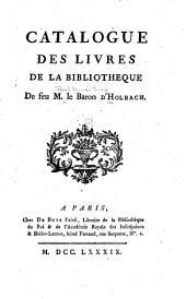 Catalogue des livres de la bibliothèque de feû M. le Baron d'Holbach
