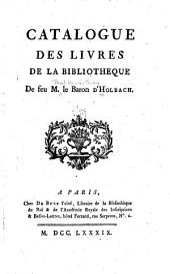 Catalogue des livres de la bibliotheque de feu M. le baron d'Holbach