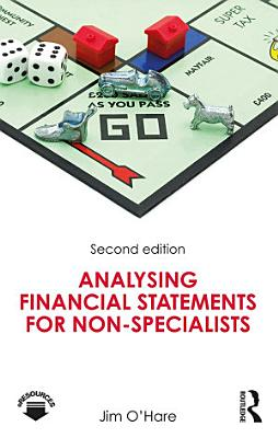 Analysing Financial Statements for Non Specialists