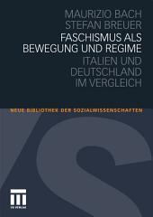 Faschismus als Bewegung und Regime: Italien und Deutschland im Vergleich