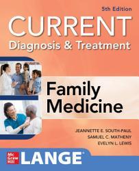 Current Diagnosis Treatment In Family Medicine 5th Edition Book PDF