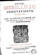 Observationum libri III.