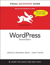 WordPress: Visual QuickStart Guide, Edition 2