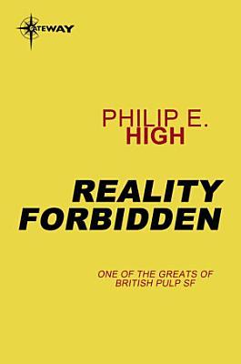 Reality Forbidden
