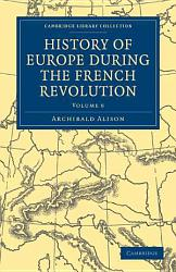 History Of Europe During The French Revolution Book PDF