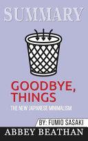 Summary  Goodbye  Things