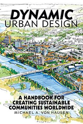 Dynamic Urban Design