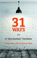 31 Ways to Be a  one Another  Christian  Loving Others with the Love of Jesus Book