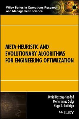 Meta-heuristic and Evolutionary Algorithms for Engineering Optimization