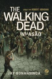 Invasão - The Walking Dead -