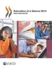 Education at a Glance 2013 OECD Indicators: OECD Indicators