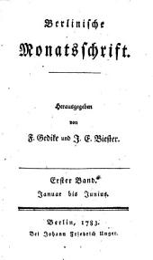 Berlinische Monatsschrift: Band 1