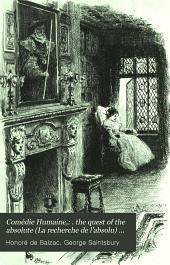 Comédie Humaine,: . the quest of the absolute (La recherche de l'absolu) 1901
