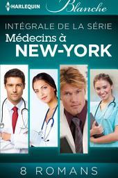 """Série """"Médecins à New York"""" : l'intégrale"""