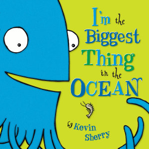 I m The Biggest Thing in the Ocean  Book