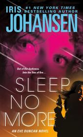 Sleep No More: An Eve Duncan Novel