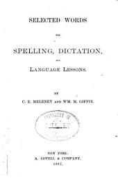 Selected Words for Spelling, Dictation, and Language Lessons