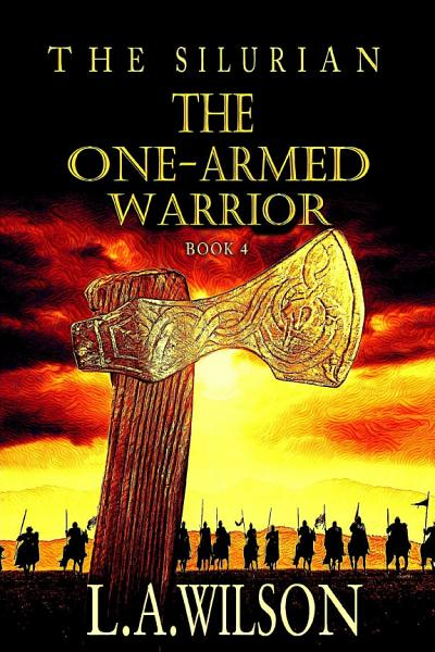 The Silurian  Book 4  The One Armed Warrior