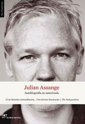 Julian Assange: Autobiografía no autorizada