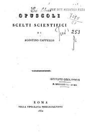 Opuscoli scelti scientifici di Agostino Cappello