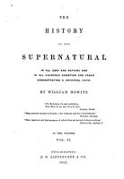 The History of the Supernatural in All Ages and Nations and in All Churches PDF