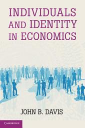 Individuals and Identity in Economics