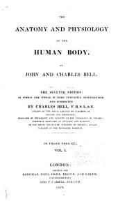 The Anatomy and Physiology of the Human Body: Volume 1