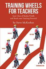 Training Wheels for Teachers